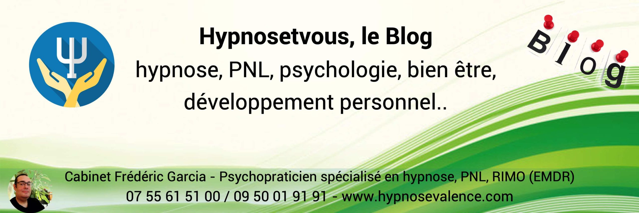 Blog Hypnose PNL developpement personnel - Cabinet Frederic Garcia Valence